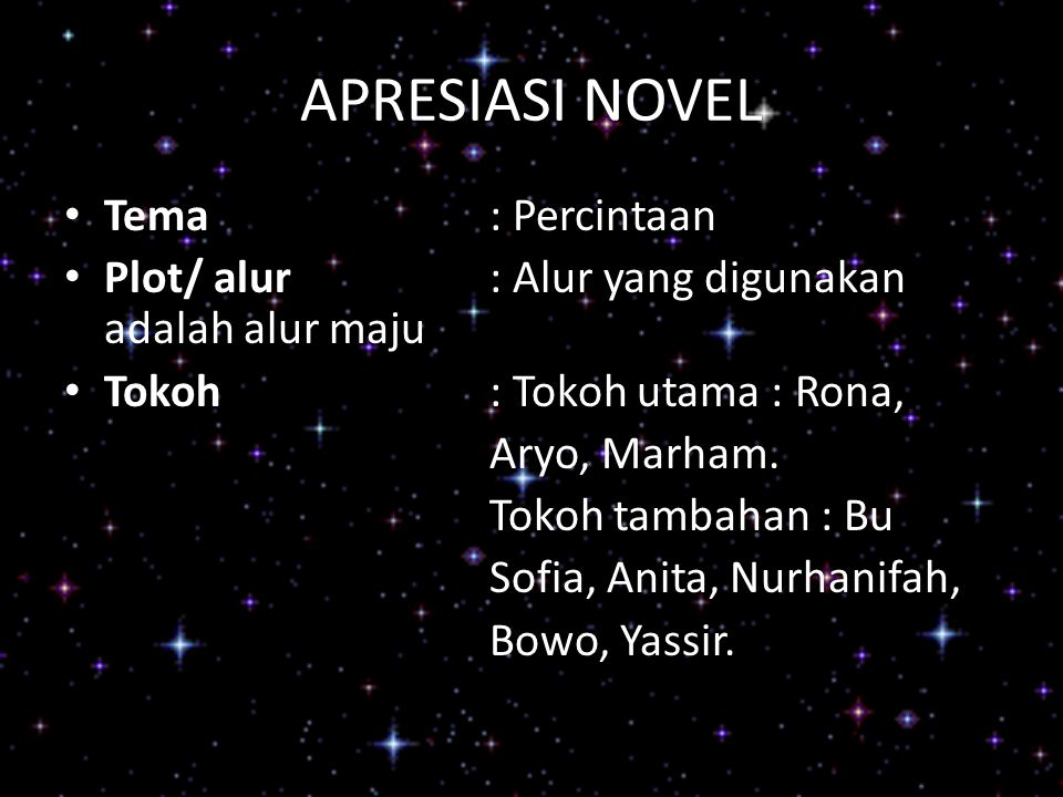 APRESIASI NOVEL Tema : Percintaan