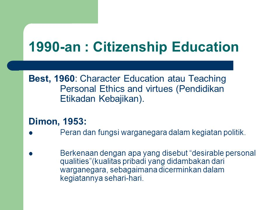 1990-an : Citizenship Education
