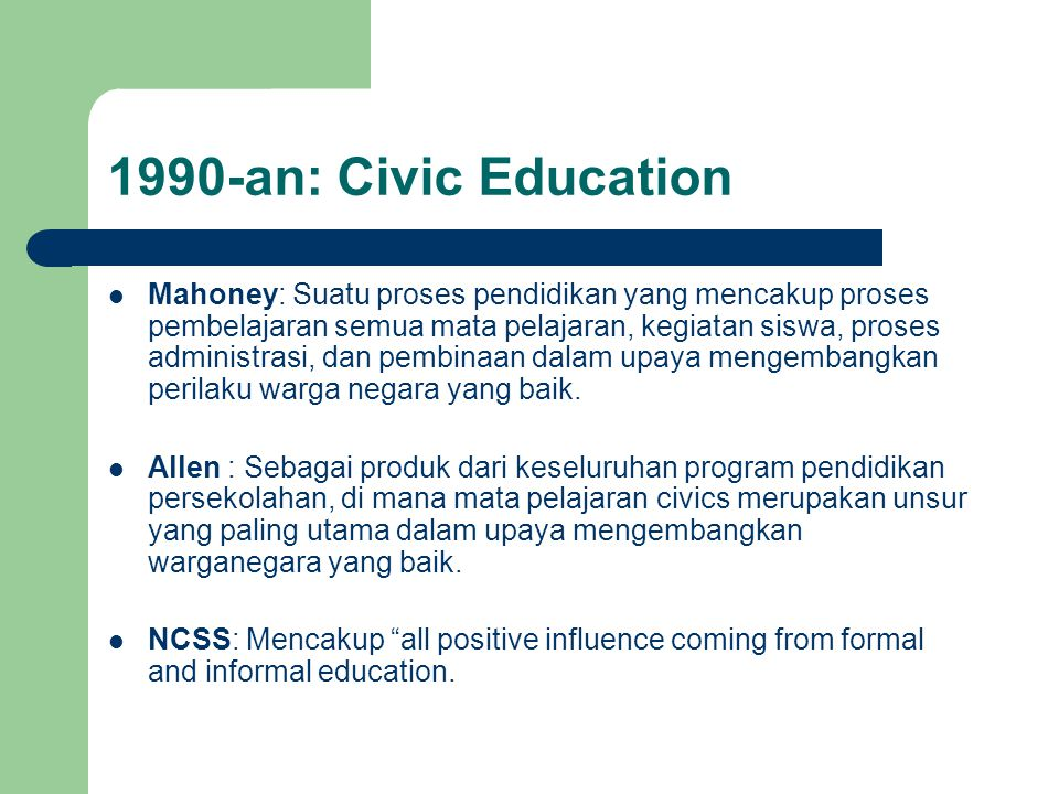 1990-an: Civic Education