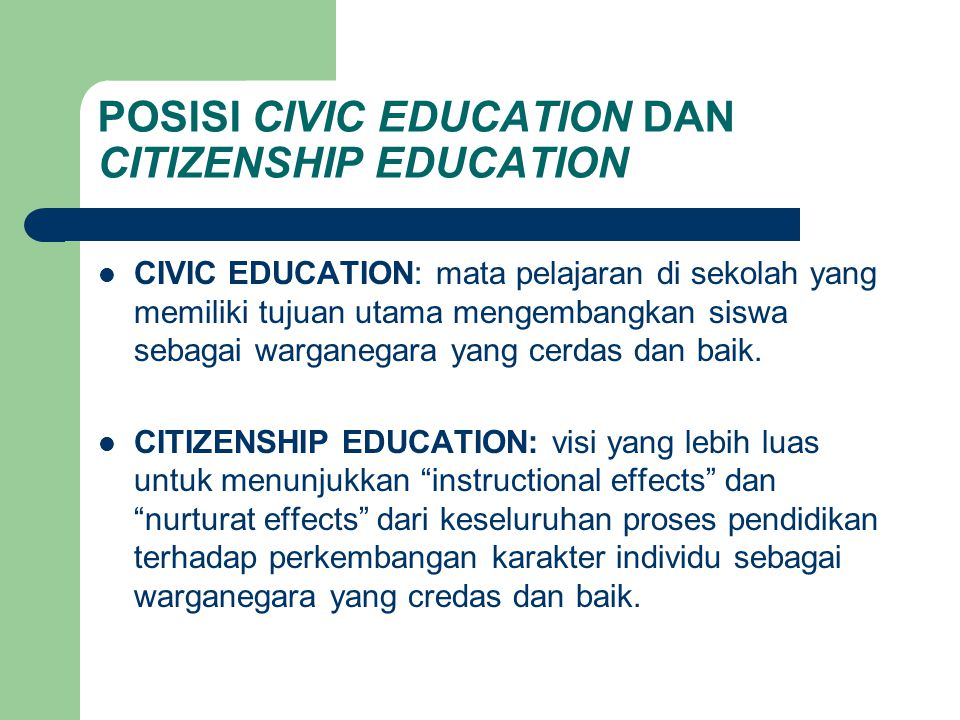 POSISI CIVIC EDUCATION DAN CITIZENSHIP EDUCATION
