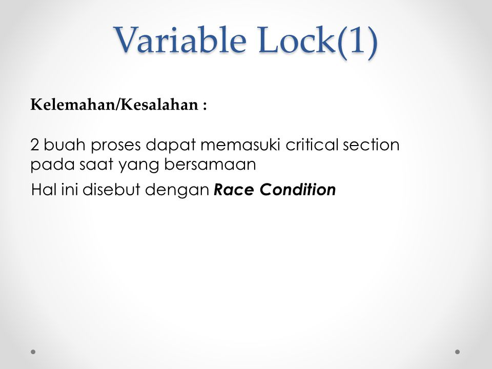 Variable Lock(1) Kelemahan/Kesalahan :