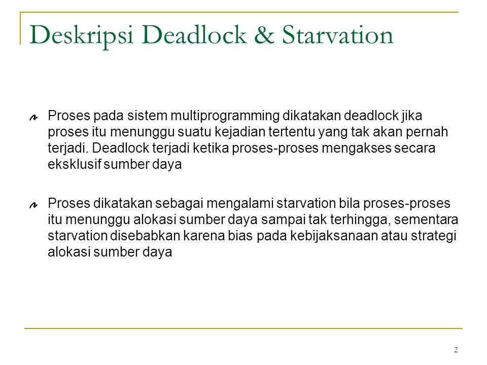 Deskripsi Deadlock & Starvation