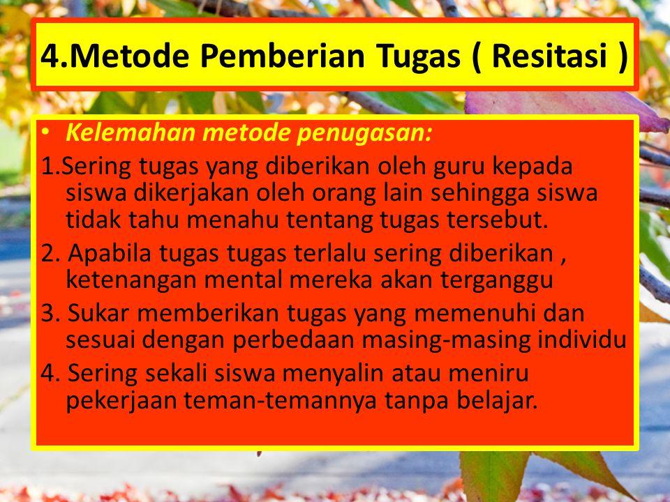 4.Metode Pemberian Tugas ( Resitasi )