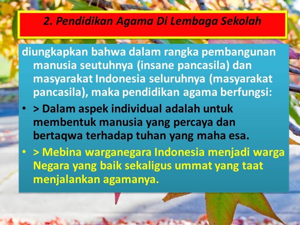 2. Pendidikan Agama Di Lembaga Sekolah