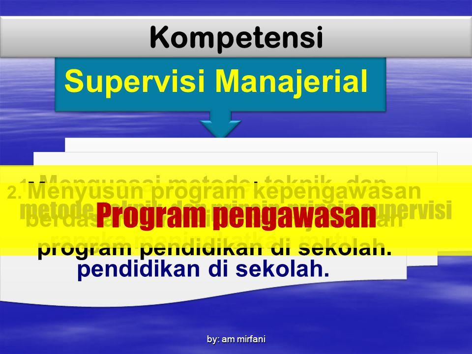 Supervisi Manajerial Program pengawasan Kompetensi