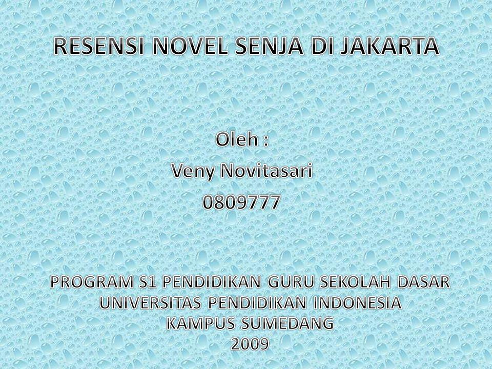 RESENSI NOVEL SENJA DI JAKARTA