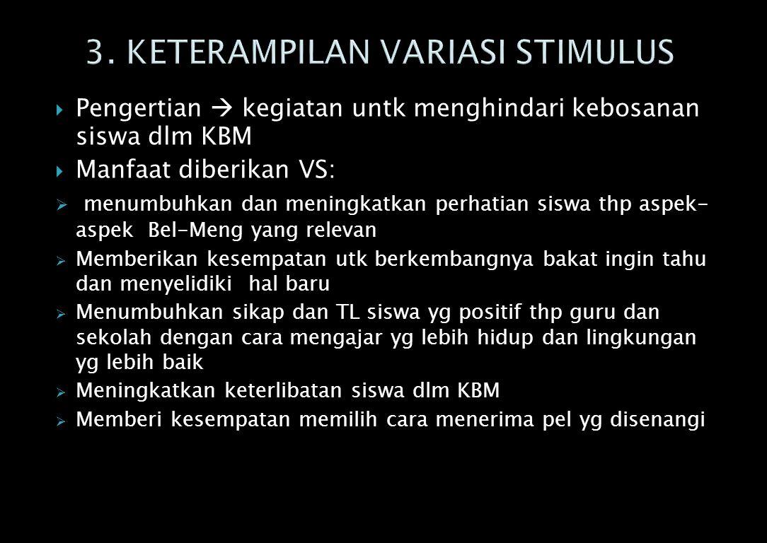 3. KETERAMPILAN VARIASI STIMULUS