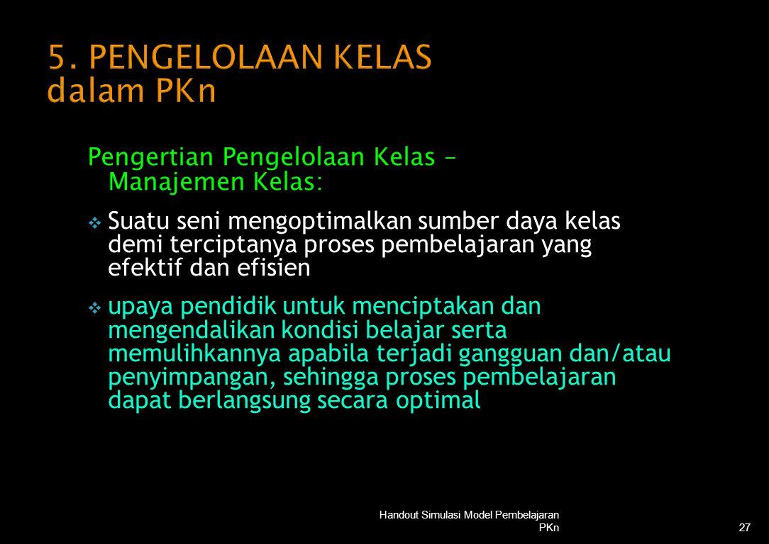 5. PENGELOLAAN KELAS dalam PKn