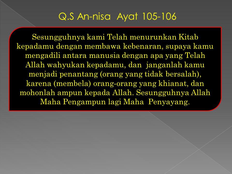 Q.S An-nisa Ayat 105-106