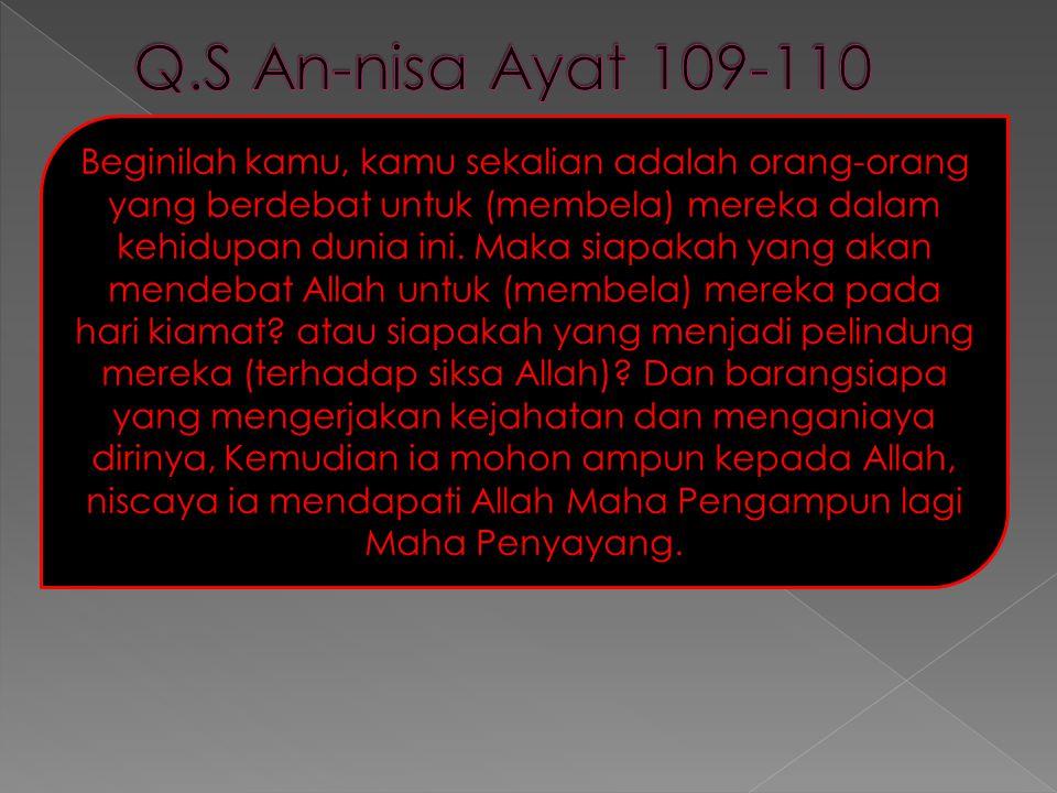 Q.S An-nisa Ayat 109-110