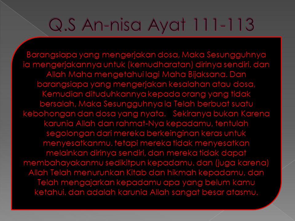 Q.S An-nisa Ayat 111-113