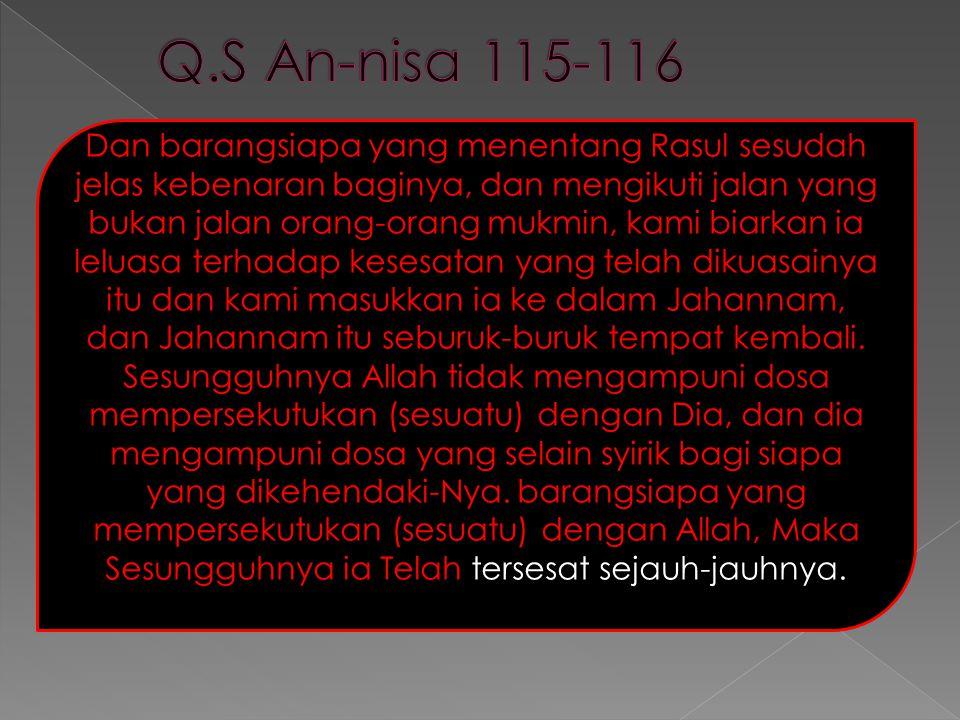 Q.S An-nisa 115-116