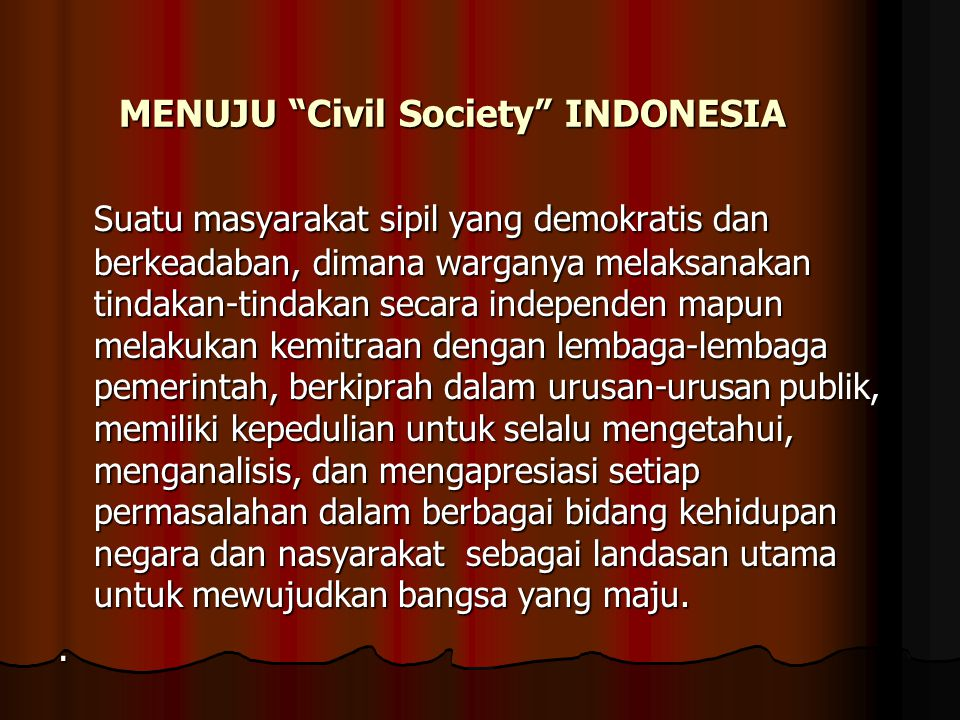 MENUJU Civil Society INDONESIA
