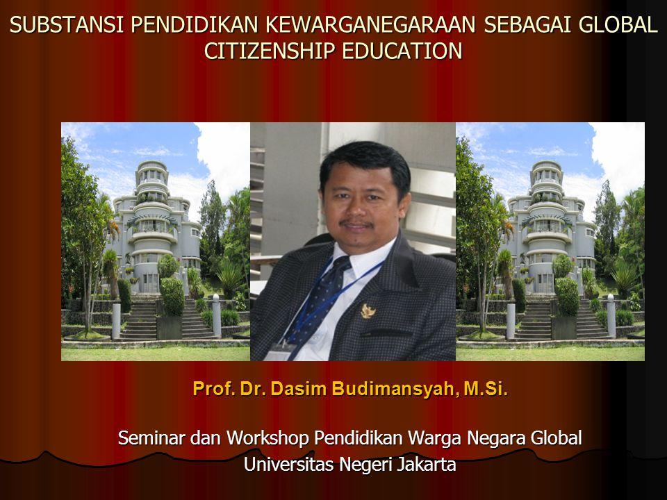 Prof. Dr. Dasim Budimansyah, M.Si.