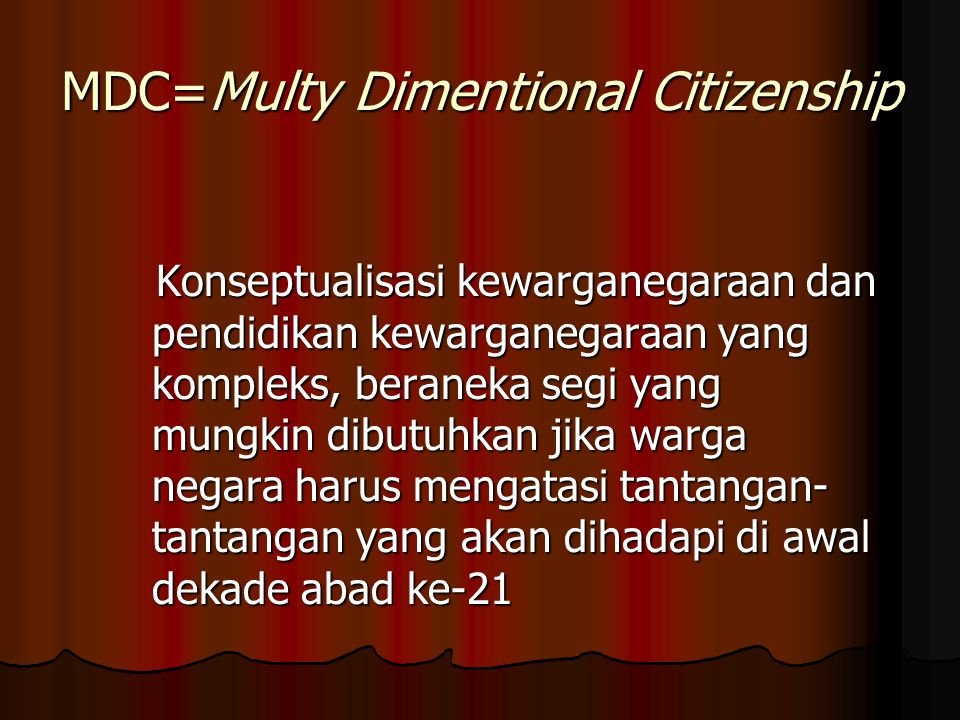 MDC=Multy Dimentional Citizenship