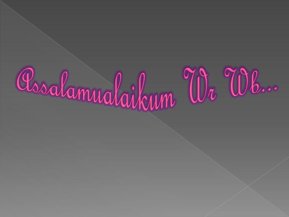 Assalamualaikum Wr Wb...