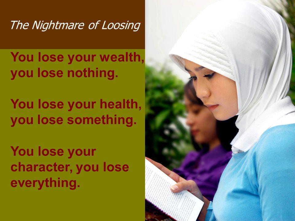 The Nightmare of Loosing