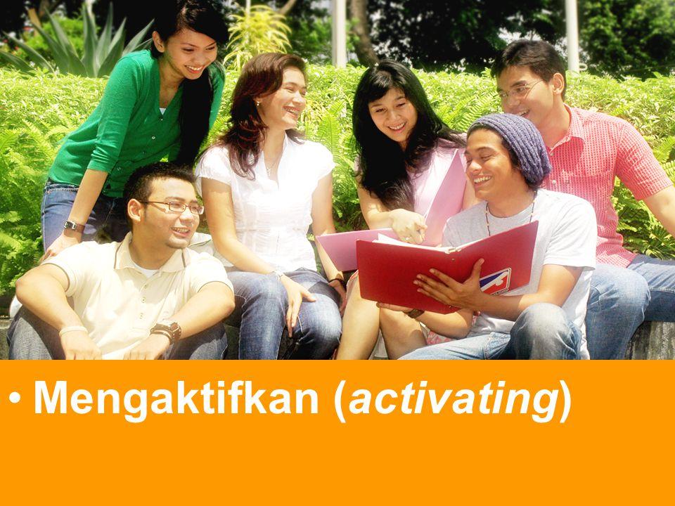 Mengaktifkan (activating)