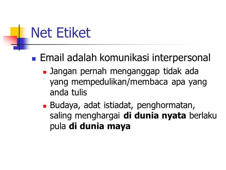 Net Etiket Email adalah komunikasi interpersonal