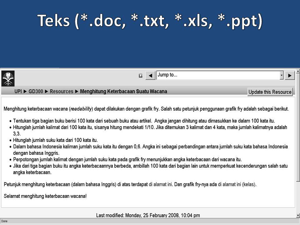 Teks (*.doc, *.txt, *.xls, *.ppt)