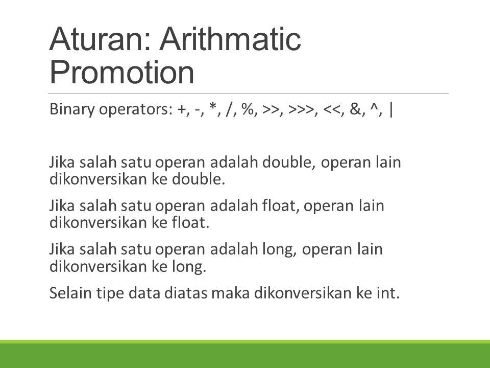 Aturan: Arithmatic Promotion