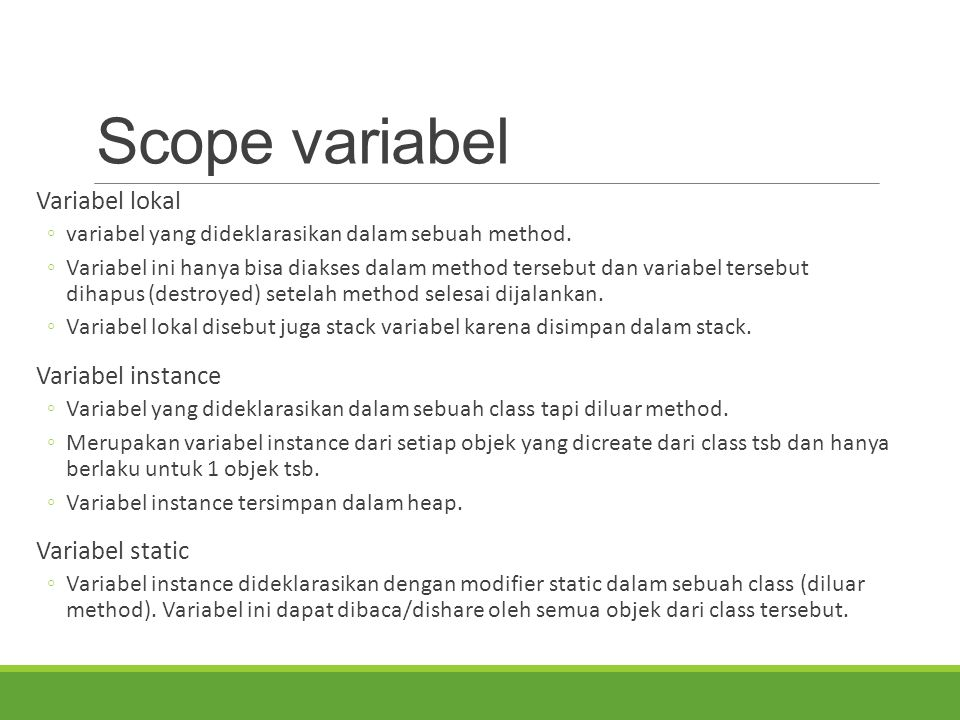 Scope variabel Variabel lokal Variabel instance Variabel static