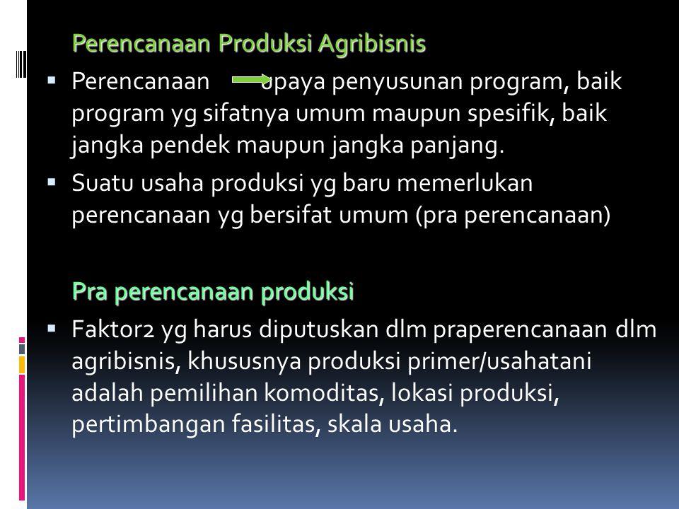 Perencanaan Produksi Agribisnis