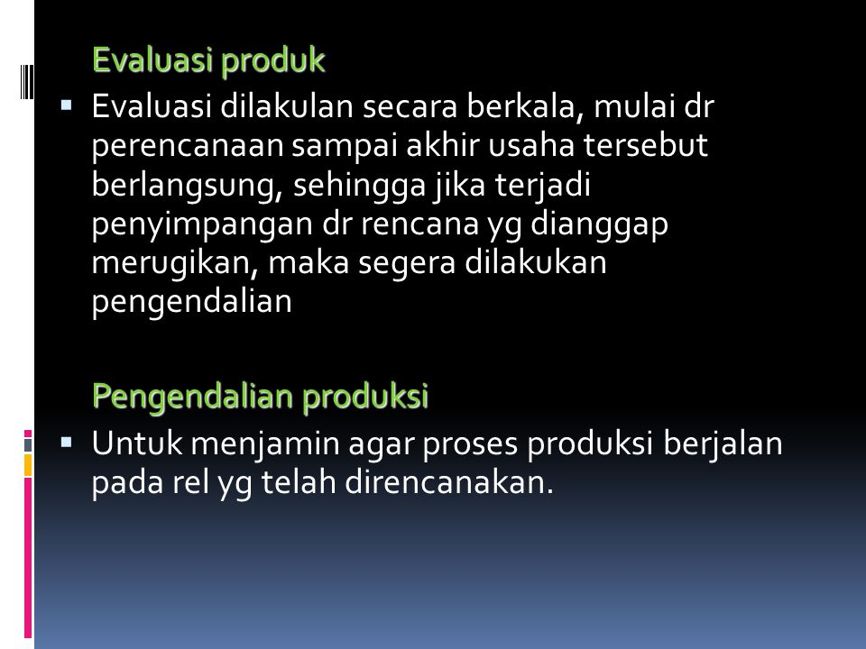 Evaluasi produk