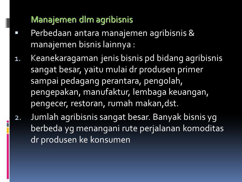 Manajemen dlm agribisnis