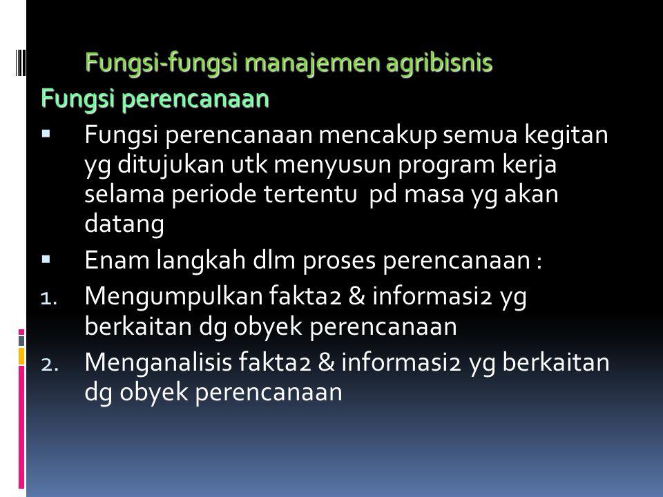 Fungsi-fungsi manajemen agribisnis