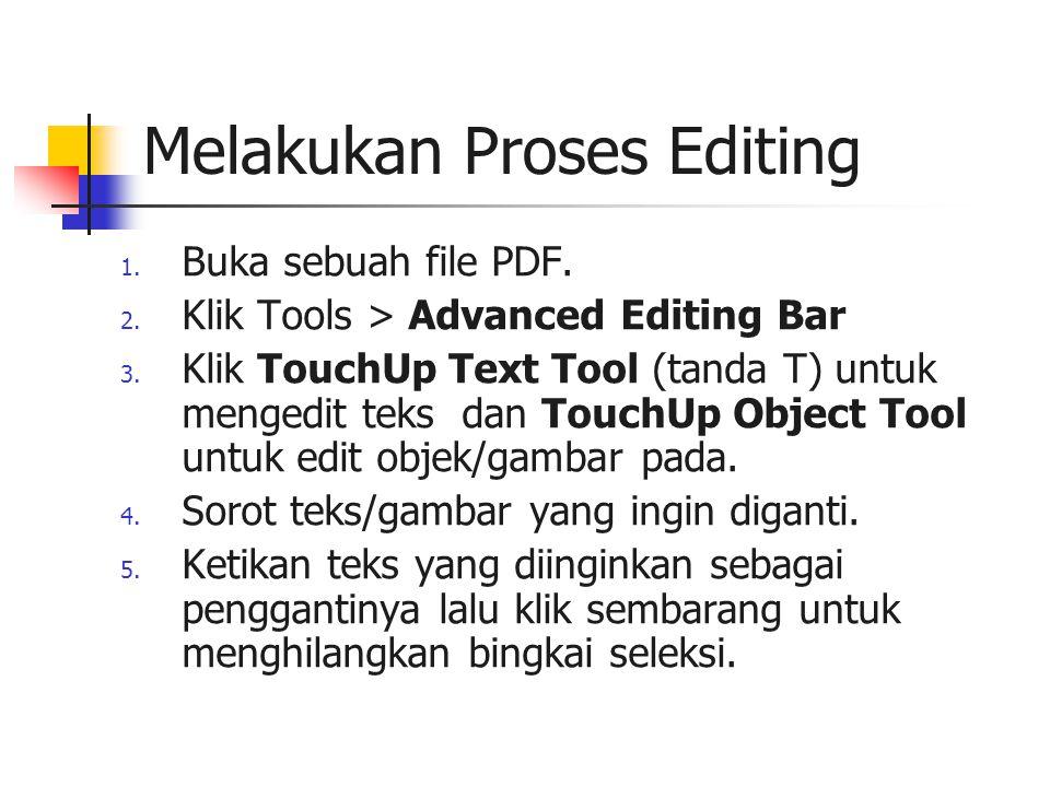 Melakukan Proses Editing