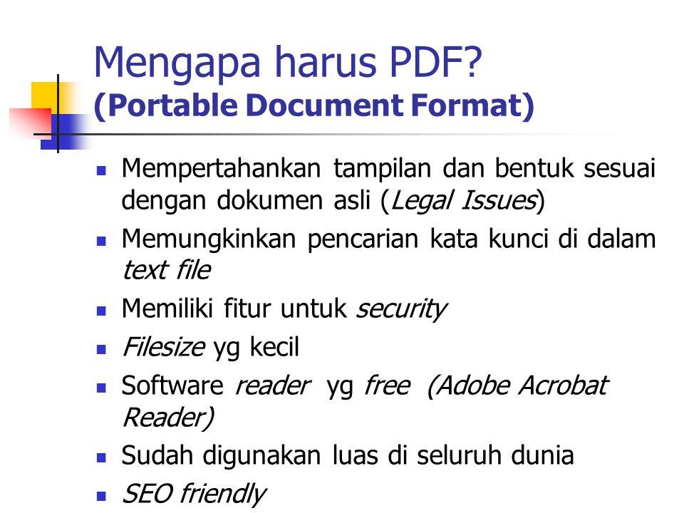 Mengapa harus PDF (Portable Document Format)
