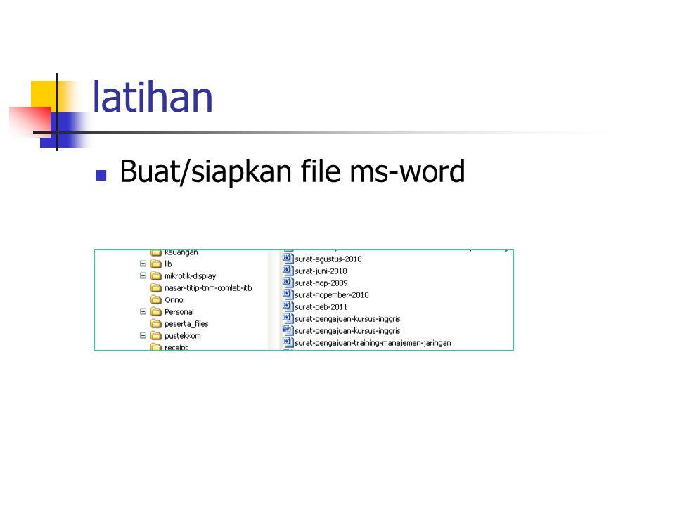 latihan Buat/siapkan file ms-word