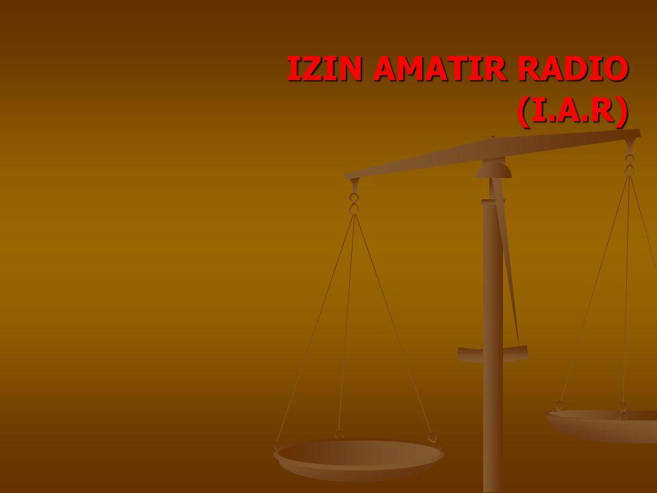 IZIN AMATIR RADIO (I.A.R)