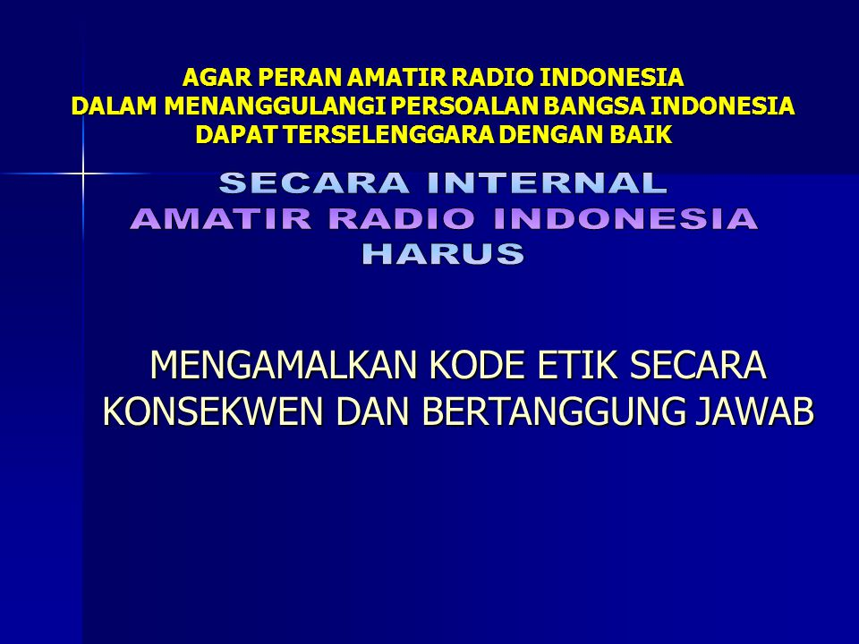 AGAR PERAN AMATIR RADIO INDONESIA