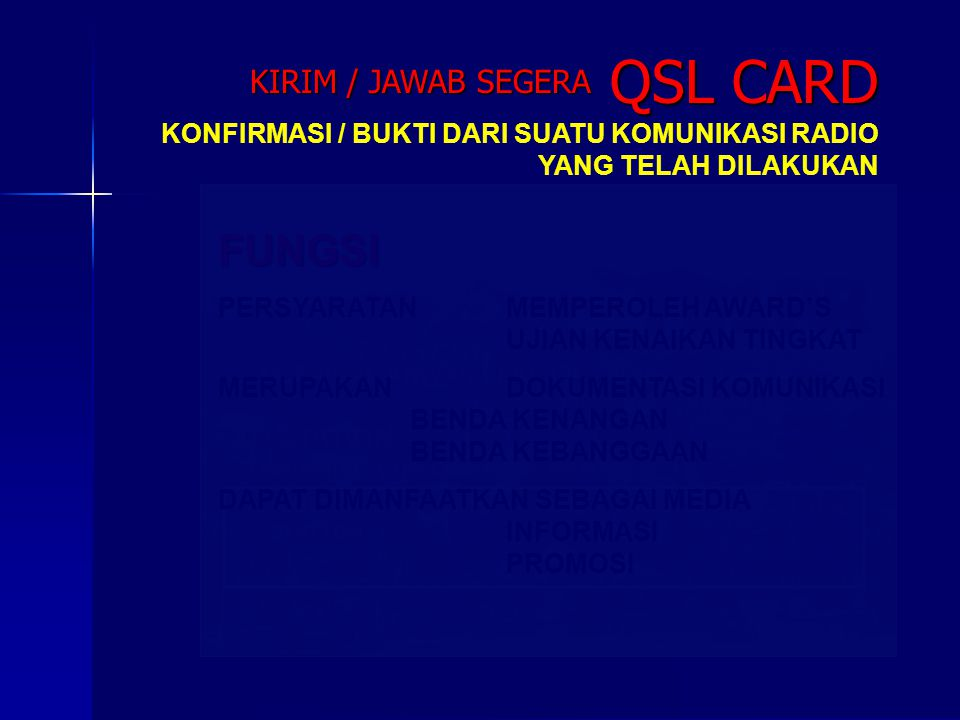 QSL CARD FUNGSI KIRIM / JAWAB SEGERA