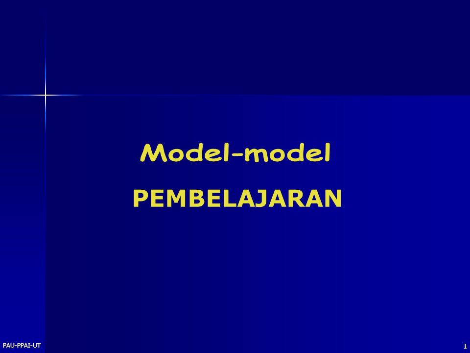 PAU-PPAI-UT Model-model PEMBELAJARAN PAU-PPAI-UT