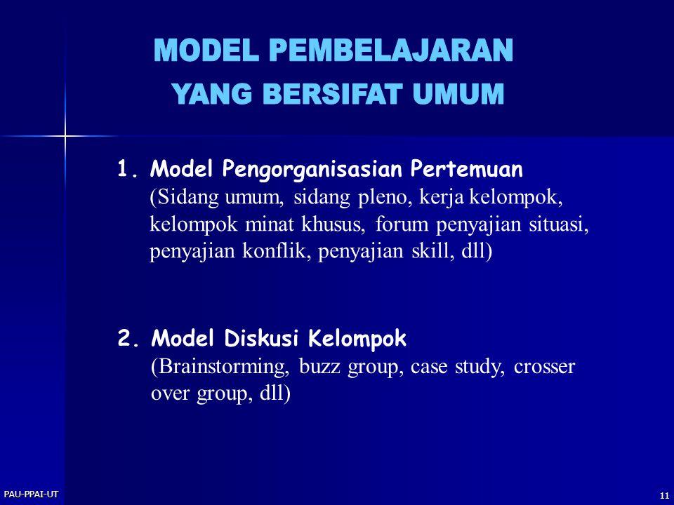 MODEL PEMBELAJARAN YANG BERSIFAT UMUM Model Pengorganisasian Pertemuan