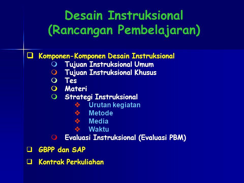 Desain Instruksional (Rancangan Pembelajaran)
