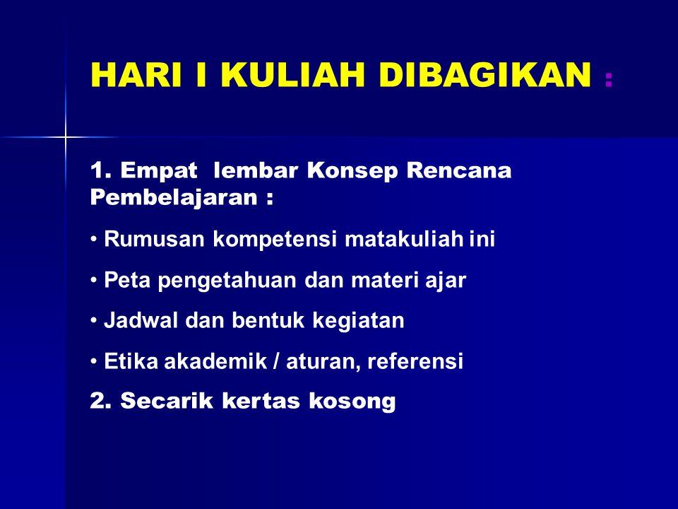 HARI I KULIAH DIBAGIKAN :