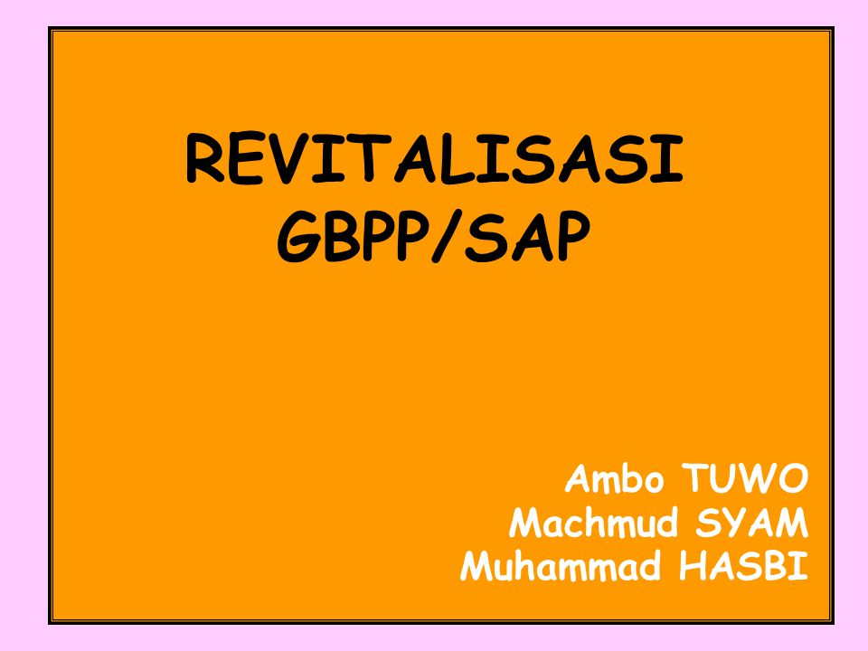REVITALISASI GBPP/SAP