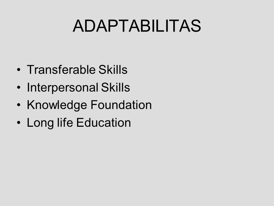 ADAPTABILITAS Transferable Skills Interpersonal Skills