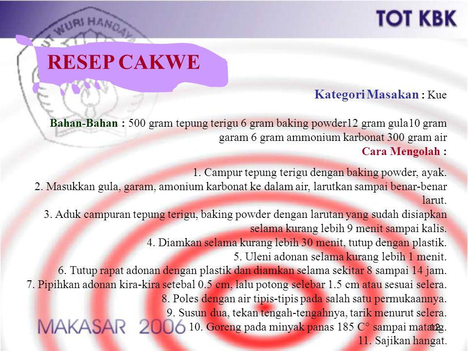RESEP CAKWE