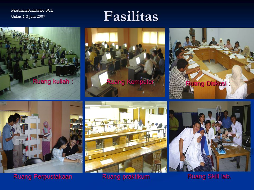 Fasilitas Ruang kuliah : Ruang Komputer Ruang Diskusi :