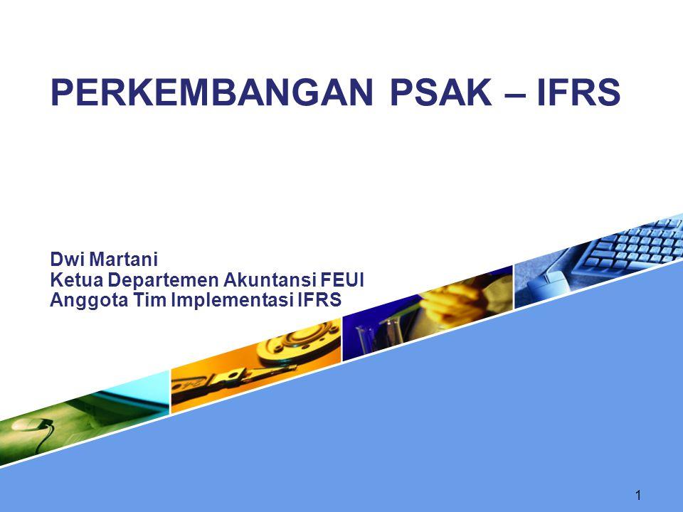 PERKEMBANGAN PSAK – IFRS