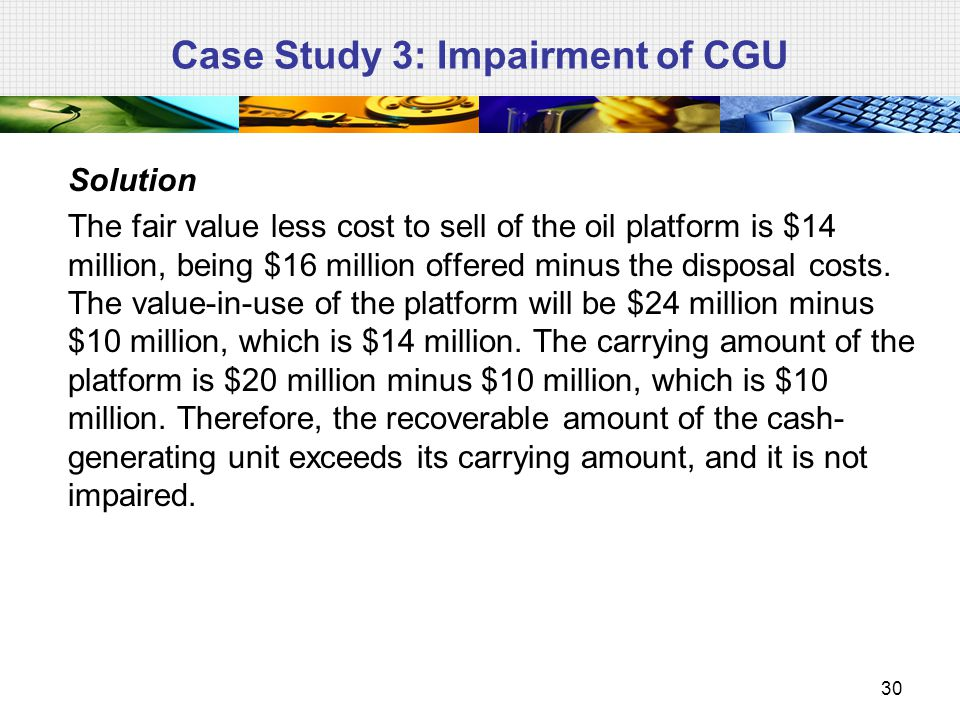 Case Study 3: Impairment of CGU