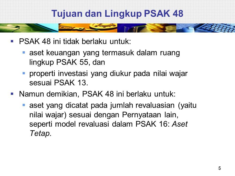 Tujuan dan Lingkup PSAK 48
