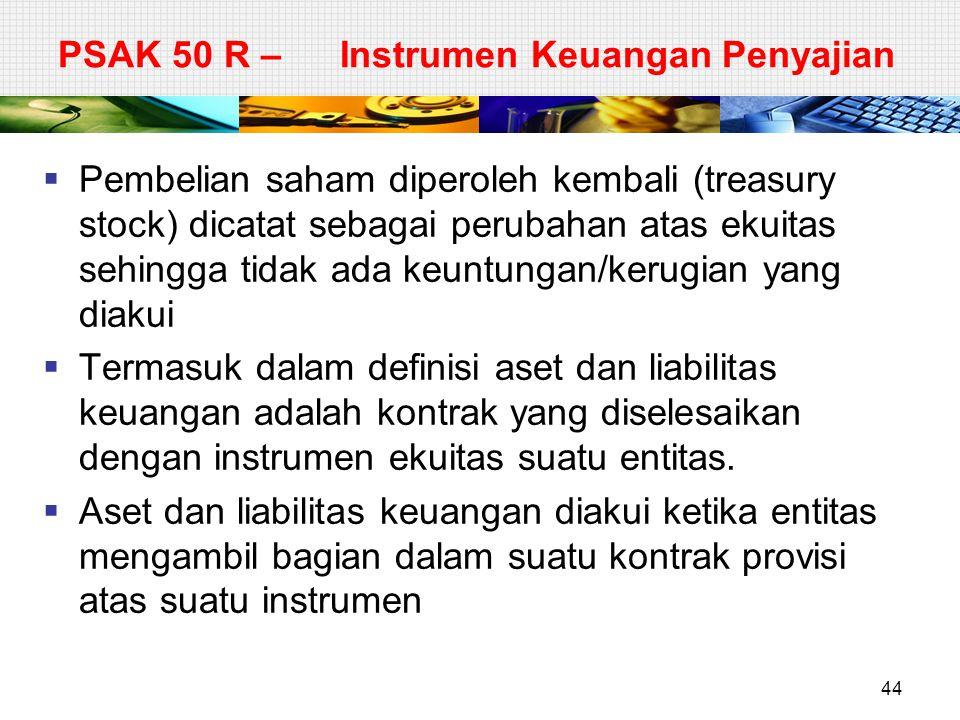 PSAK 50 R – Instrumen Keuangan Penyajian