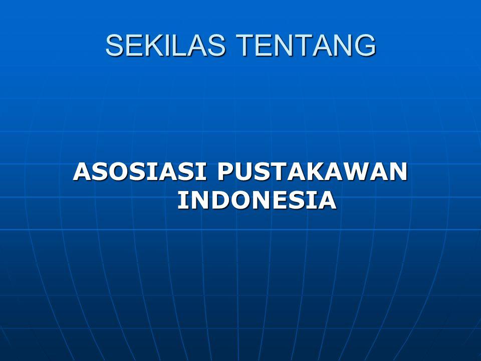 ASOSIASI PUSTAKAWAN INDONESIA