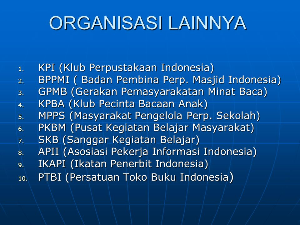 ORGANISASI LAINNYA KPI (Klub Perpustakaan Indonesia)